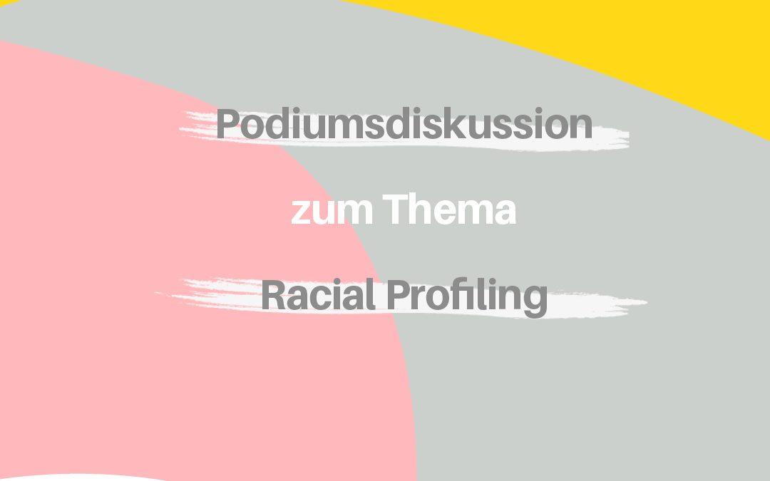 Podiumsdiskussion: Racial Profiling in Stuttgart!